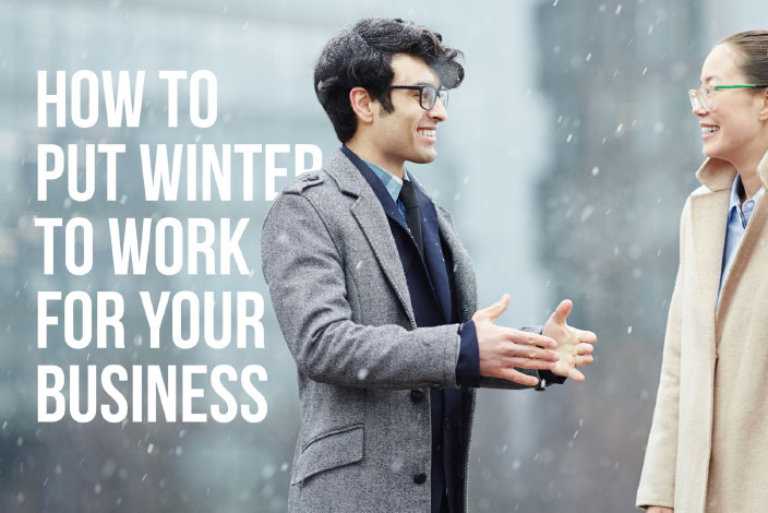 How to put winter to work for your real estate business